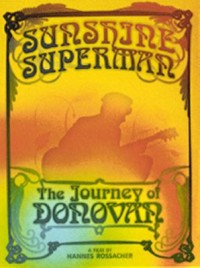 Omslagsbild: Sunshine Superman - the journey of Donovan av