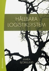 Book cover: Hållbara logistiksystem by