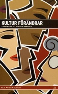 Book cover: Kultur förändrar by