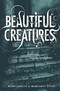 Omslagsbild: Beautiful creatures av