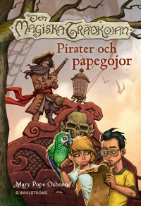 Book cover: Pirater och papegojor av