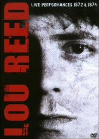 Omslagsbild: Lou Reed live performances 1972 & 1974 av