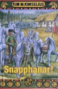 Book cover: Snapphanar! av