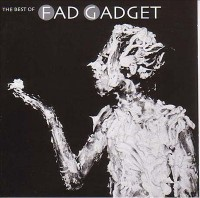 Book cover: The best of Fad Gadget av