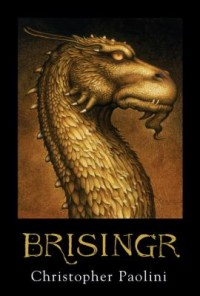 Omslagsbild: Brisingr, or The seven promises of Eragon Shadeslayer and Saphira Bjartskular av