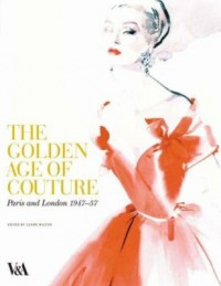 Omslagsbild: The golden age of couture av