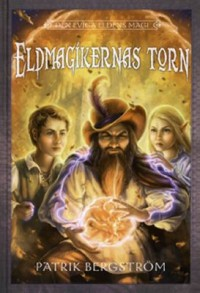 Book cover: Eldmagikernas torn av