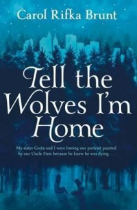 Omslagsbild: Tell the wolves I'm home av
