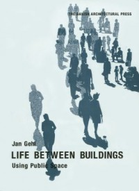 Book cover: Life between buildings av