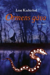 Book cover: Ormens gåva av