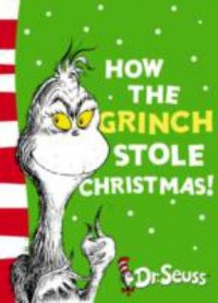 Omslagsbild: How the Grinch stole Christmas! av