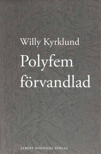 Polyfem förvandlad, , Willy Kyrklund