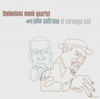 Omslagsbild: Thelonious Monk Quartet with John Coltrane at Carnegie Hall av