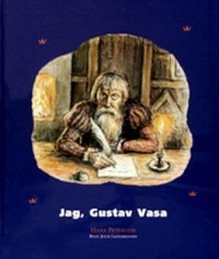 Cover art: Jag, Gustav Vasa by
