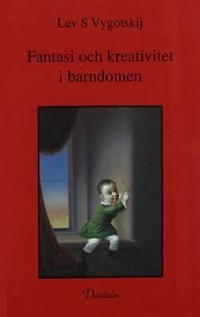 Cover art: Fantasi och kreativitet i barndomen by