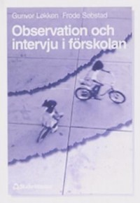 Cover art: Observation och intervju i förskolan by