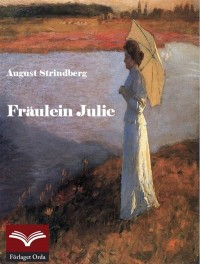 Book cover: Fräulein Julie av