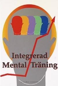 Omslagsbild  Integrerad mental träning av 33f0f9042654a