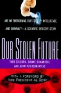 Book cover: Our stolen future av