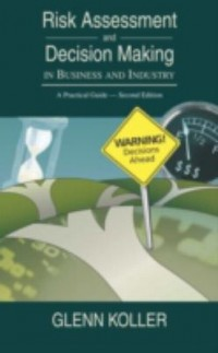 Omslagsbild: Risk assessment and decision making in business and industry av