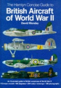 Omslagsbild: The Hamlyn concise guide to British aircraft of World War II av
