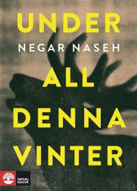 Book cover: Under all denna vinter av
