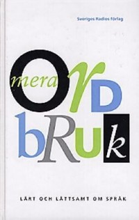 Book cover: Mera ordbruk av