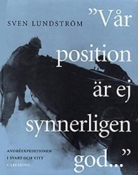 "Book cover: ""Vår position är ej synnerligen god-"" av"