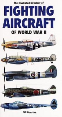 Omslagsbild: The illustrated directory of fighting aircraft of World War II av