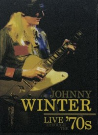 Omslagsbild: Johnny Winter live through the '70s av