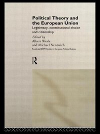 Book cover: Political theory and the European union av