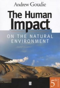 Book cover: The human impact on the natural environment av