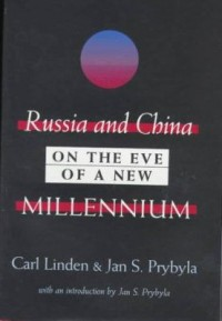 Book cover: Russia and China on the eve of a new millennium av