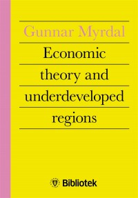 Omslagsbild: Economic theory and under-developed regions av