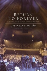 Omslagsbild: Return To Forever live in San Sebastián av