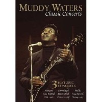 Omslagsbild: Muddy Waters - Classic concerts av
