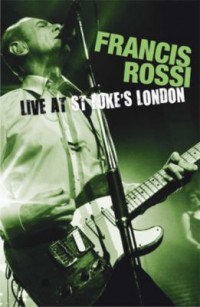 Omslagsbild: Francis Rossi live at St. Luke's, London av