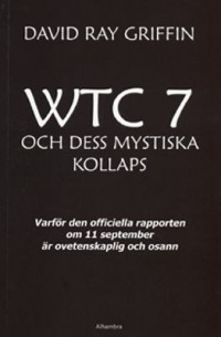 Omslagsbild: World Trade Center 7 och dess mystiska kollaps av