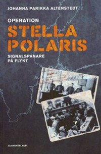 Omslagsbild: Operation Stella Polaris av
