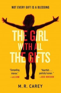 Omslagsbild: The girl with all the gifts av