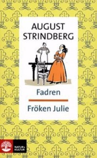 Book cover: Fadren ; Fröken Julie av