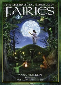 Book cover: The illustrated encyclopaedia of fairies av