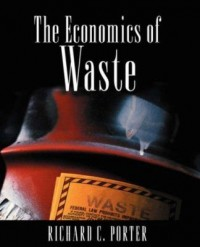 Book cover: The economics of waste by