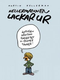 Book cover: Kellermannen lackar ur av