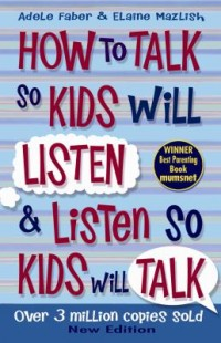 Omslagsbild: How to talk so kids will listen & listen so kids will talk av
