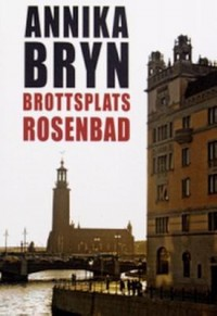 Book cover: Brottsplats Rosenbad av