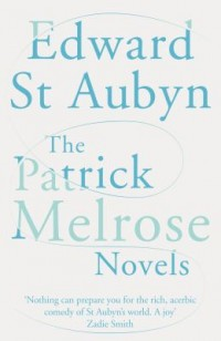 Omslagsbild: The Patrick Melrose novels av