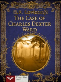 Omslagsbild: The case of Charles Dexter Ward av
