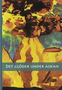Book cover: Det glöder under askan av