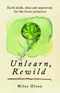 Book cover: Unlearn, rewild av